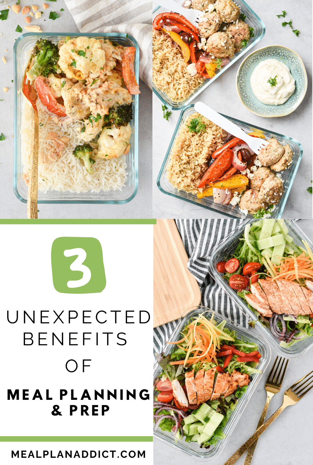 3 unexpected benefits of meal planning and prep collage with 3 flatlay meal prep photos