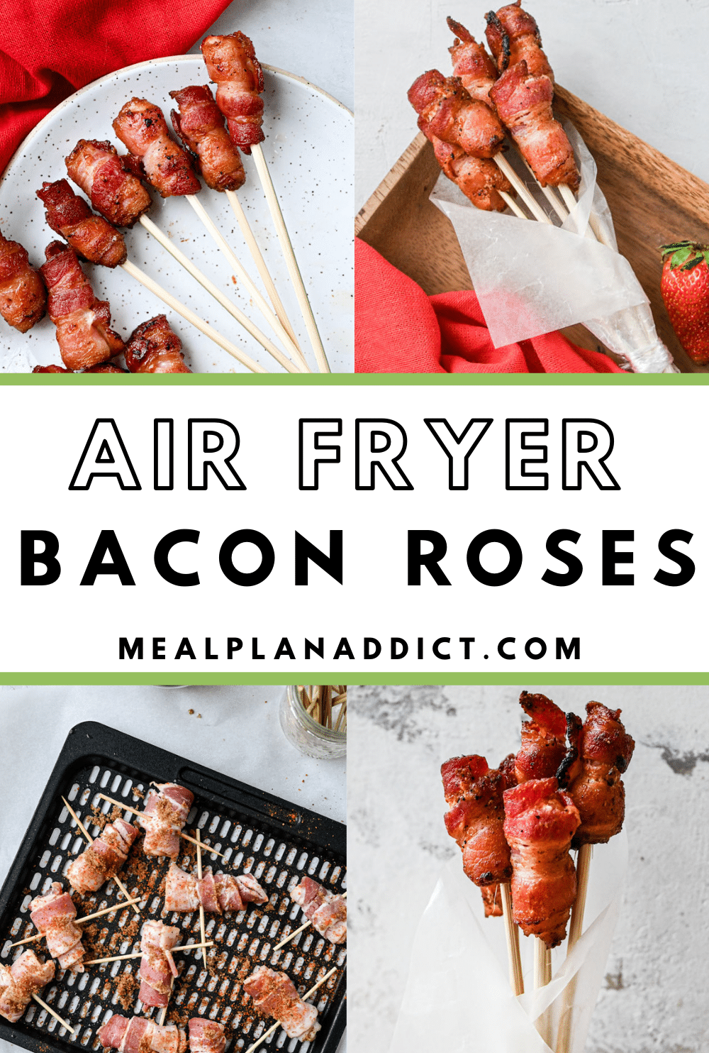 Air Fryer bacon roses pinterest pin with 4 images