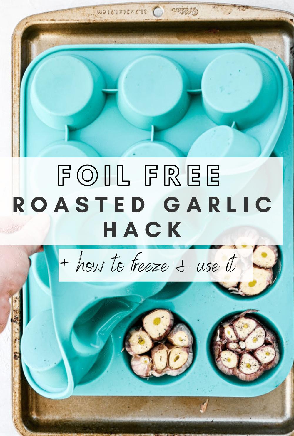 no foil roasted garlic pin