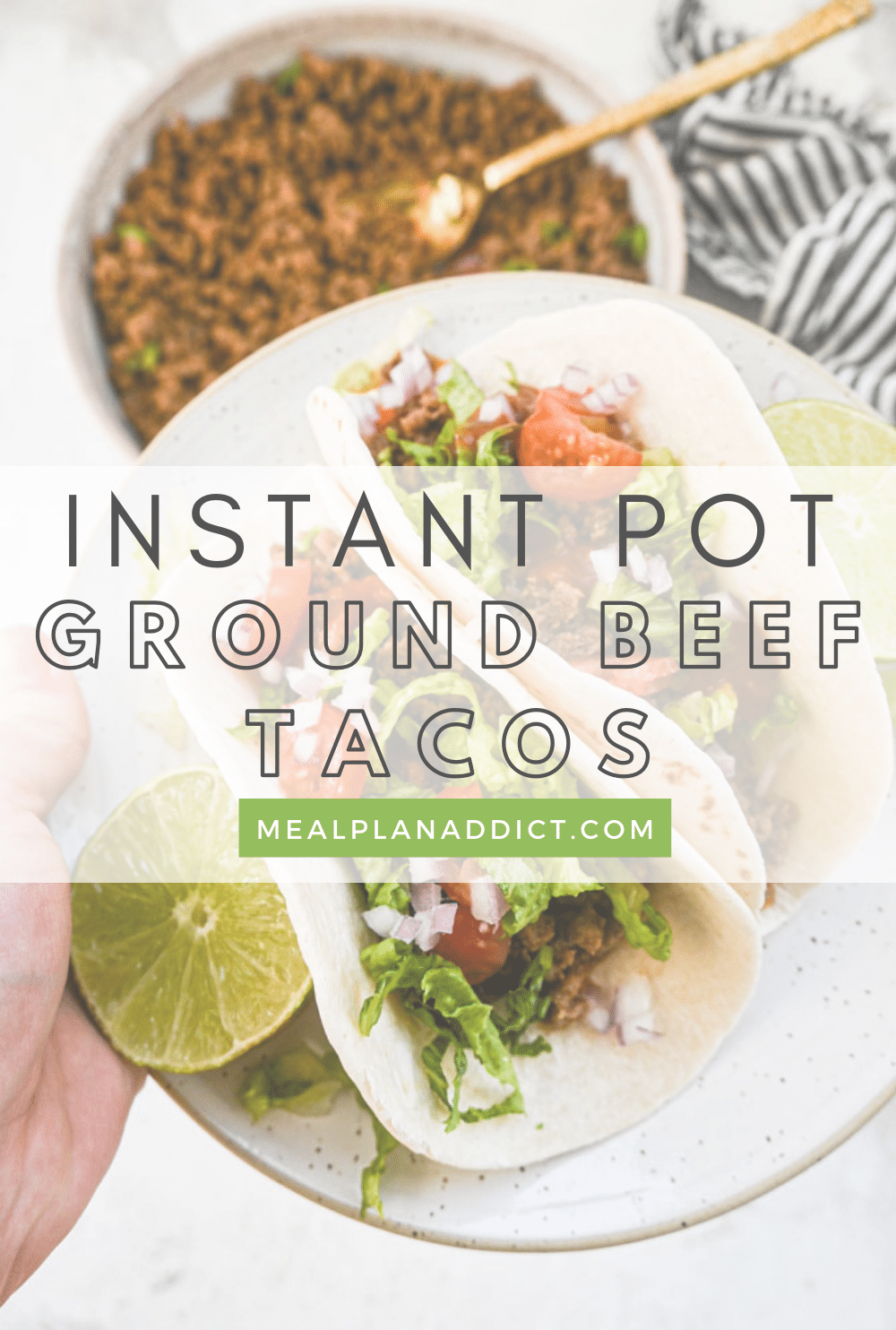 Easy Make Ahead Instant Pot Ground Beef Tacos