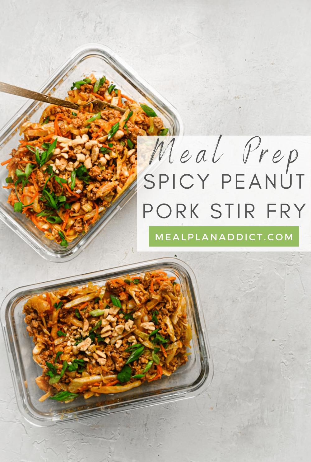 Meal Prep Spicy Peanut Pork Stir Fry